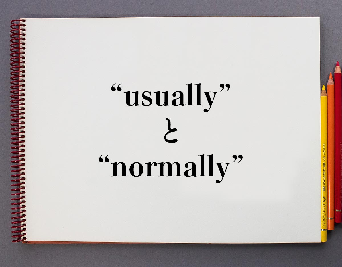 「usually」と「normally」の違い