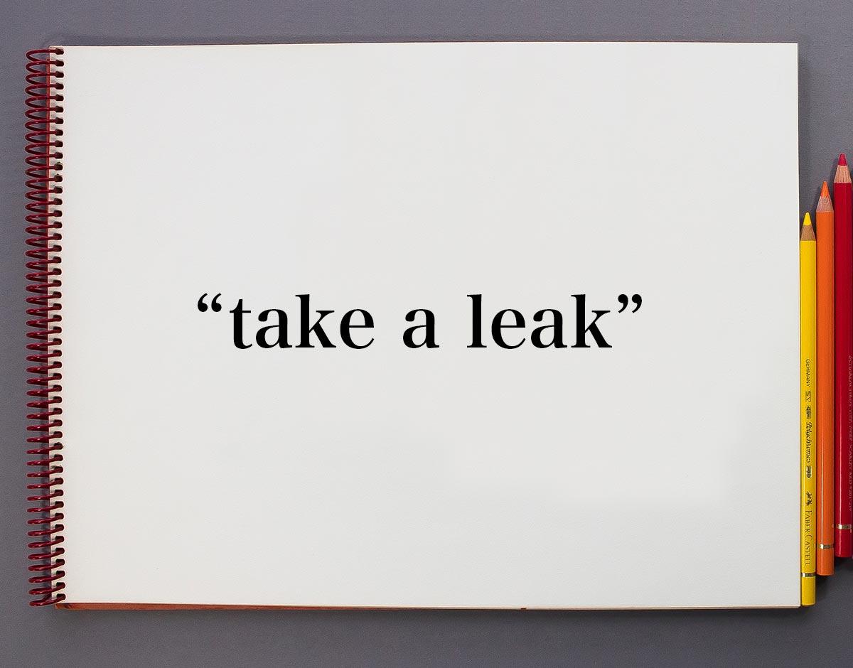 「take a leak」とは?